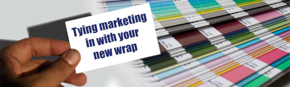 Tying marketing in with your new wrap